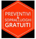 Preventivi e sopralluoghi gratuiti